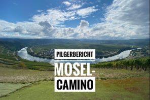 Mosel-Camino Pilgerbericht