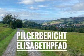 Elisabethpfad Pilgerbericht